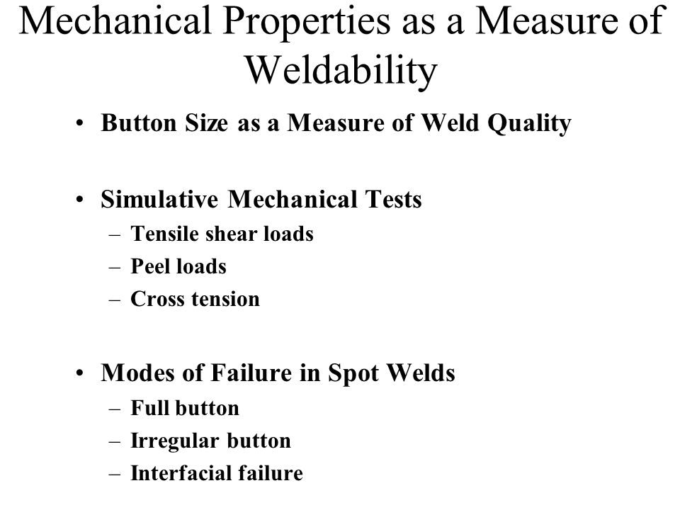 Mechanical Properties as a Measure of Weldability