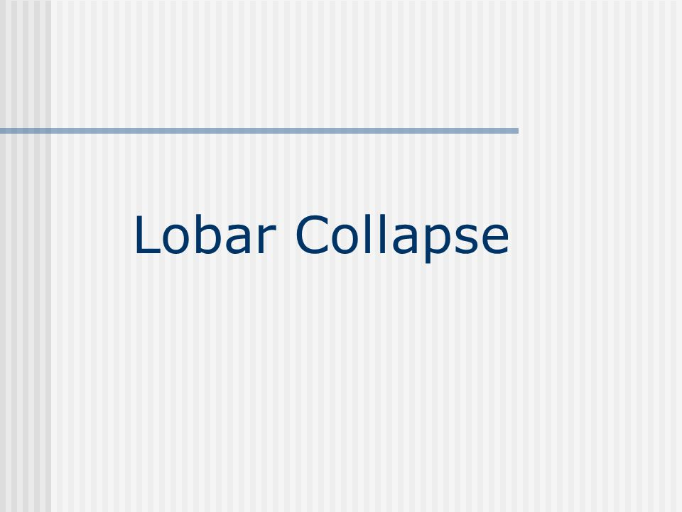 Lobar Collapse