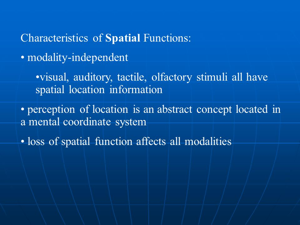 Characteristics of Spatial Functions: