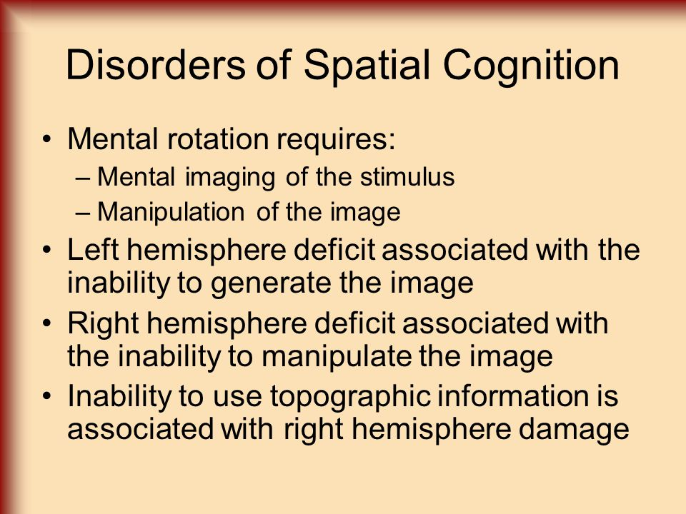 Disorders of Spatial Cognition