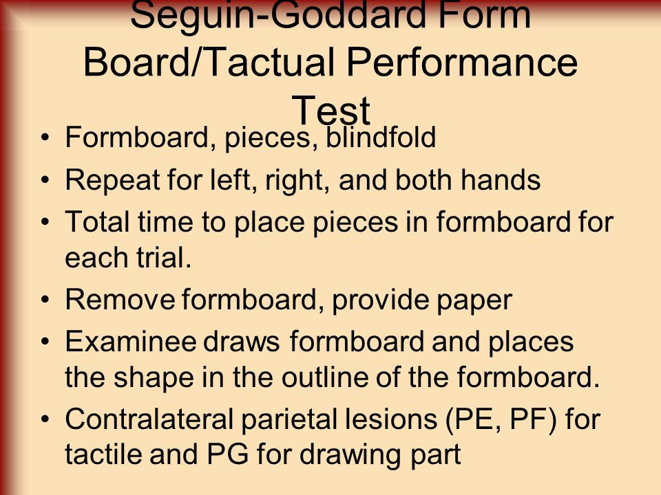 Seguin-Goddard Form Board/Tactual Performance Test