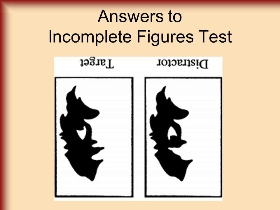 Answers to Incomplete Figures Test