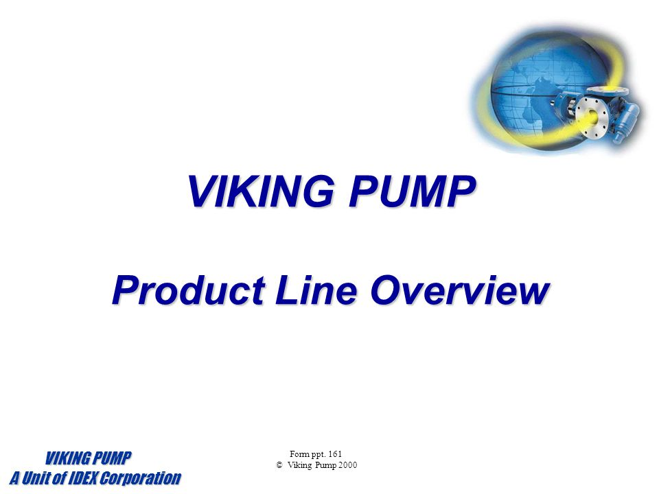 VIKING PUMP Product Line Overview