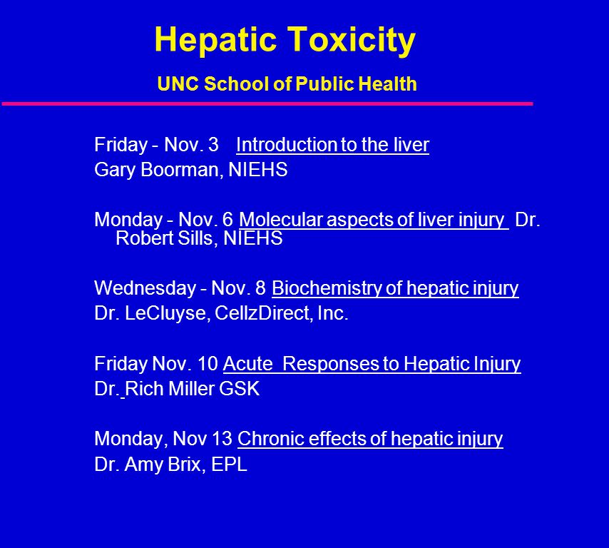 Hepatic Toxicity UNC School of Public Health