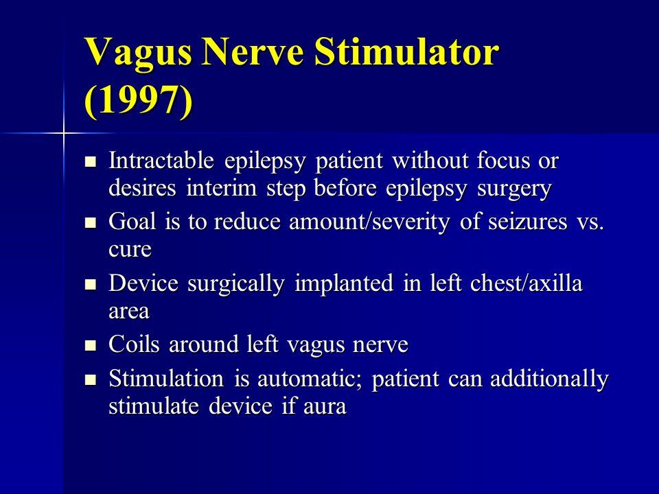 Vagus Nerve Stimulator (1997)