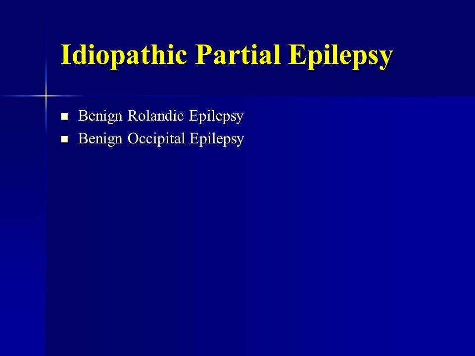 Idiopathic Partial Epilepsy