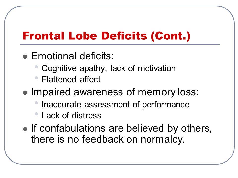 Frontal Lobe Deficits (Cont.)
