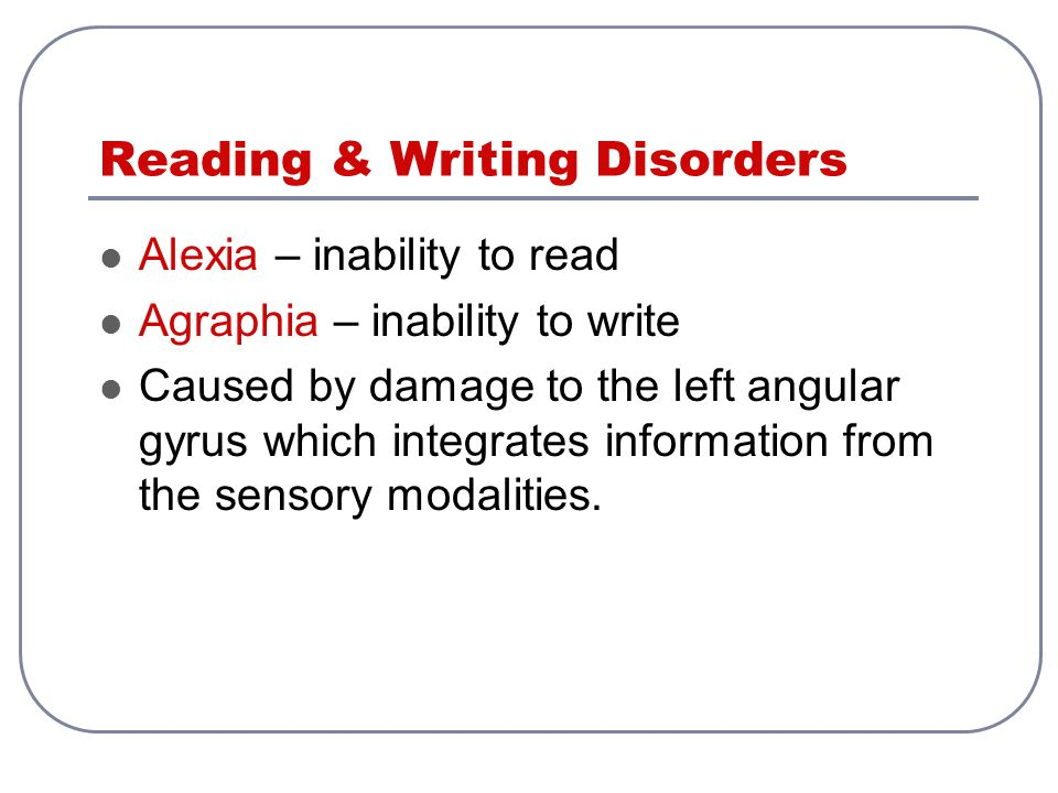 Reading & Writing Disorders