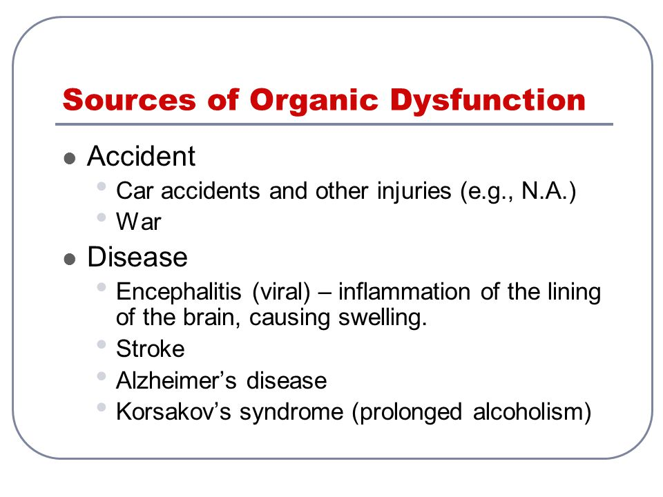Sources of Organic Dysfunction