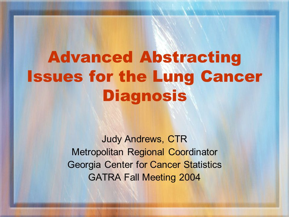 Advanced Abstracting Issues for the Lung Cancer Diagnosis