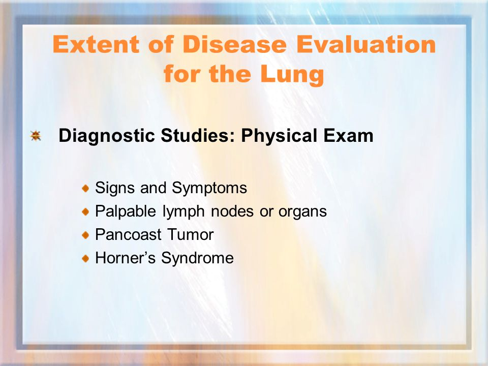 Extent of Disease Evaluation for the Lung
