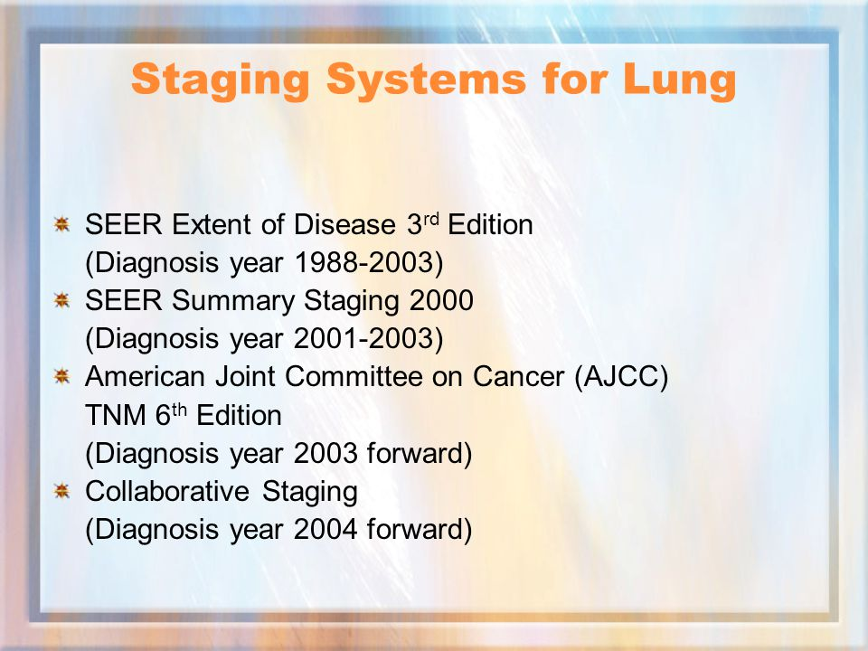 Staging Systems for Lung