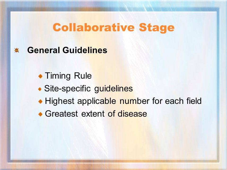 Collaborative Stage General Guidelines Timing Rule