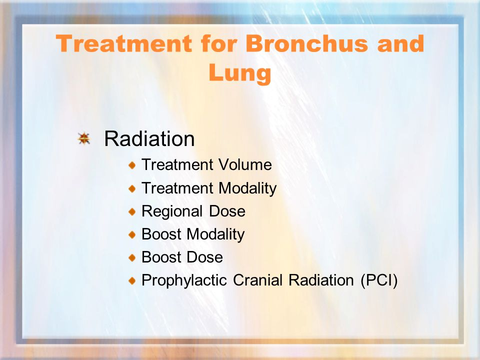 Treatment for Bronchus and Lung