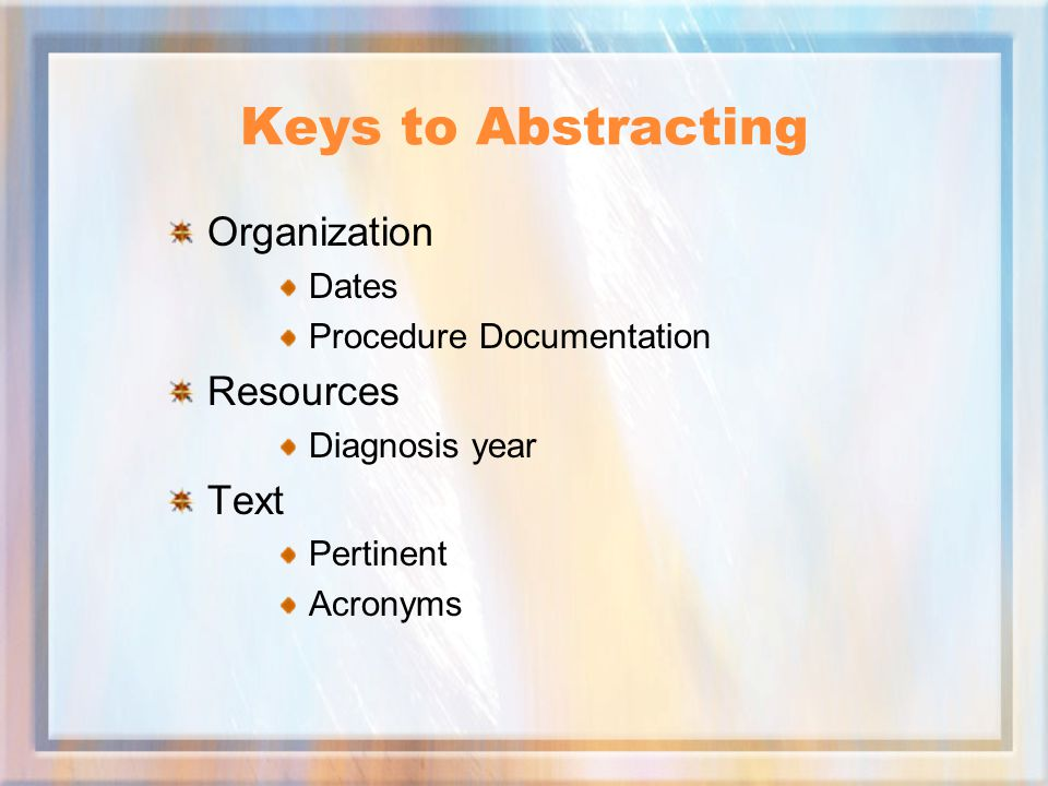 Keys to Abstracting Organization Resources Text Dates
