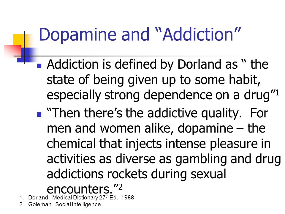 Dopamine and Addiction
