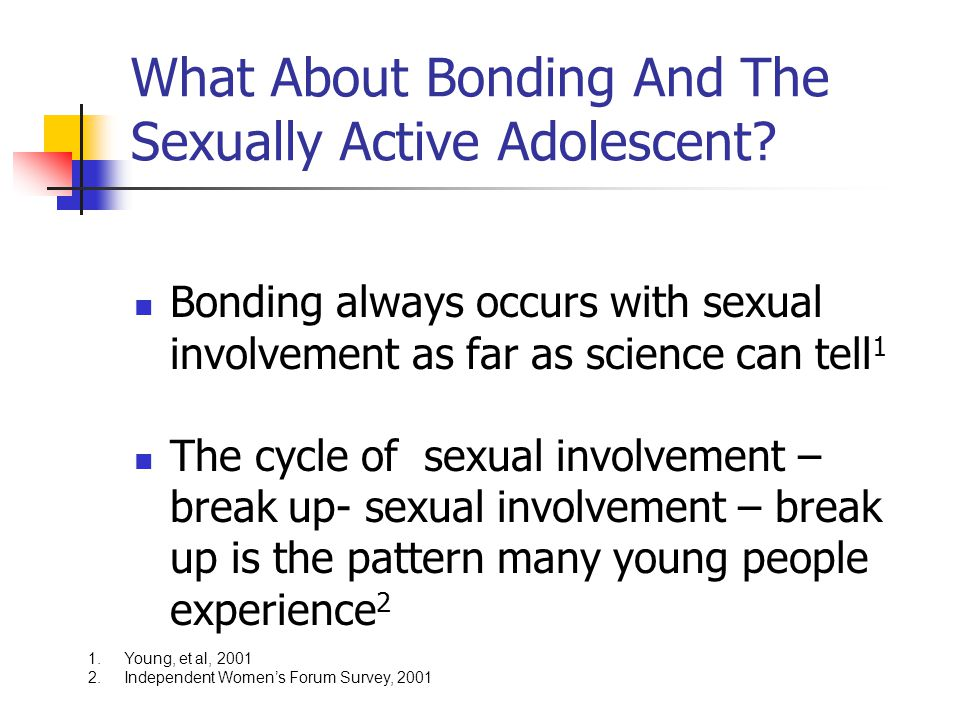 What About Bonding And The Sexually Active Adolescent