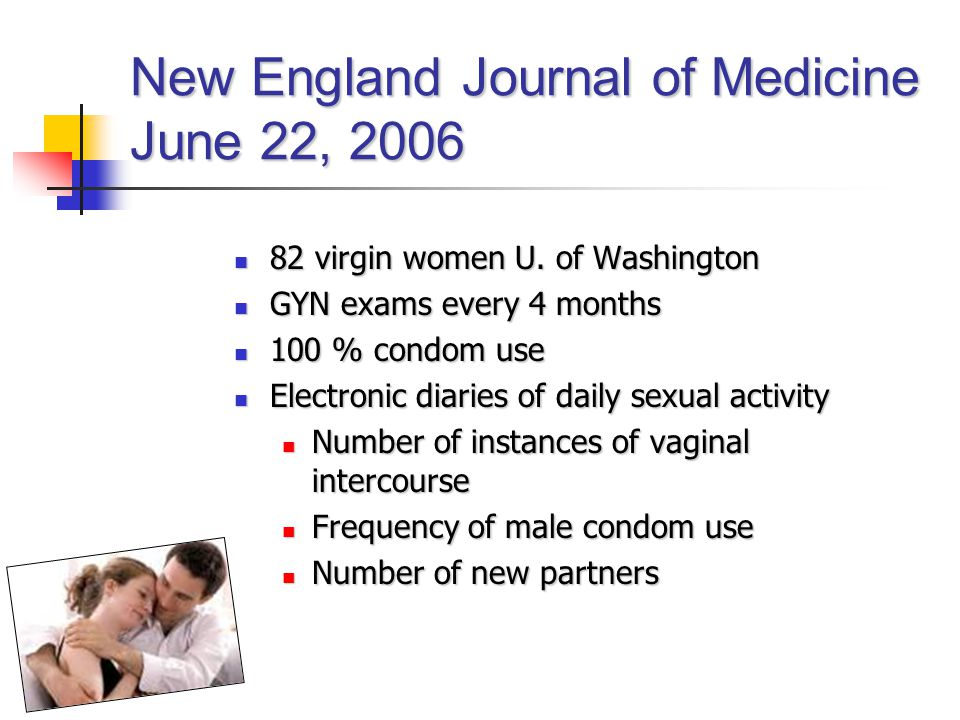 New England Journal of Medicine June 22, 2006