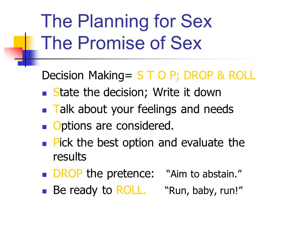 The Planning for Sex The Promise of Sex