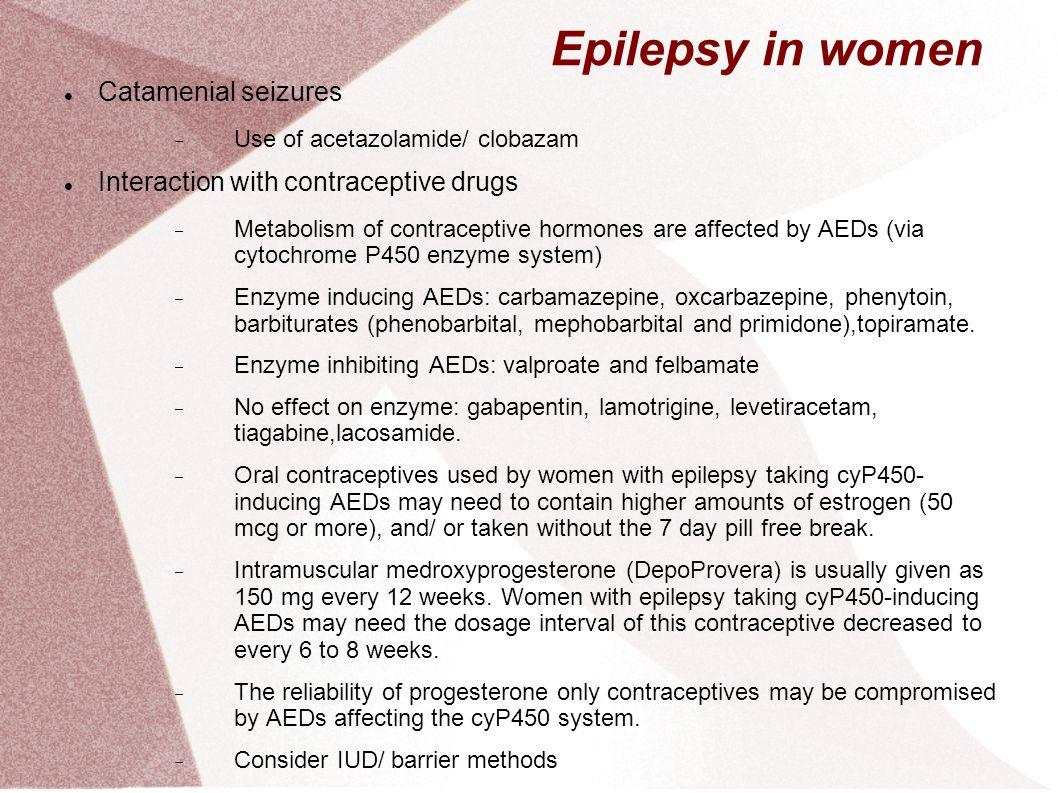 Epilepsy in women Catamenial seizures