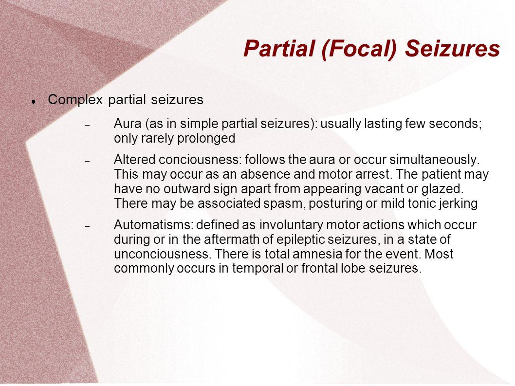Partial (Focal) Seizures