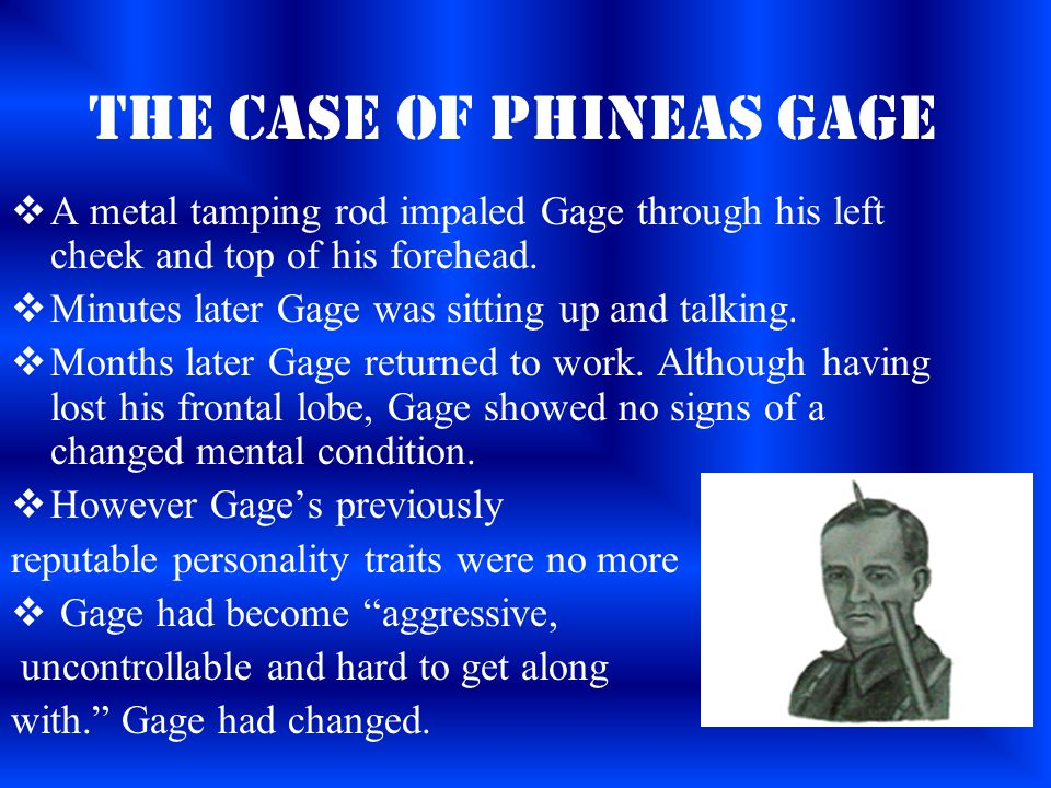 The Case of Phineas Gage