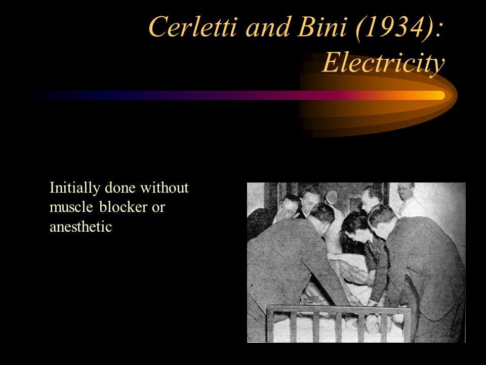 Cerletti and Bini (1934): Electricity