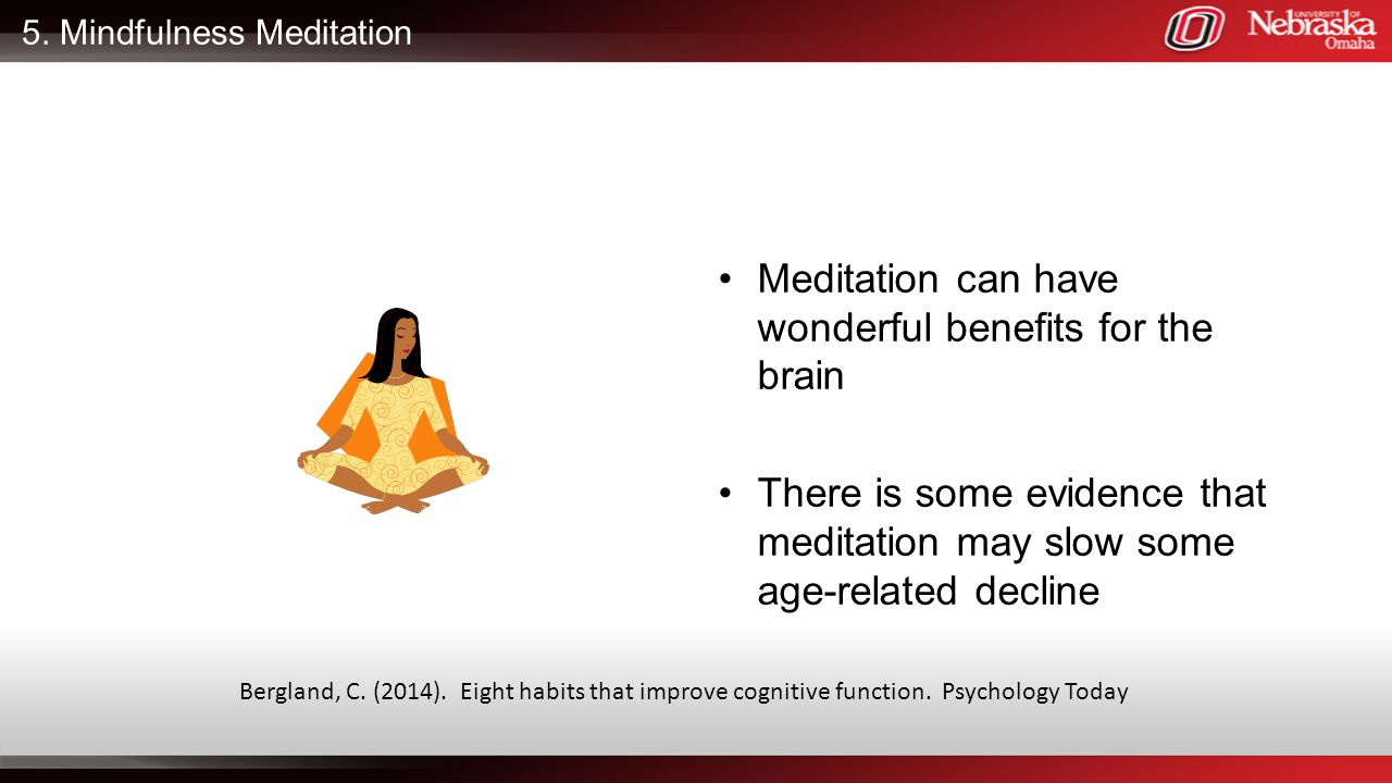 5. Mindfulness Meditation
