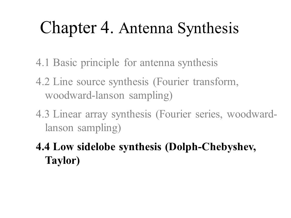 Chapter 4. Antenna Synthesis