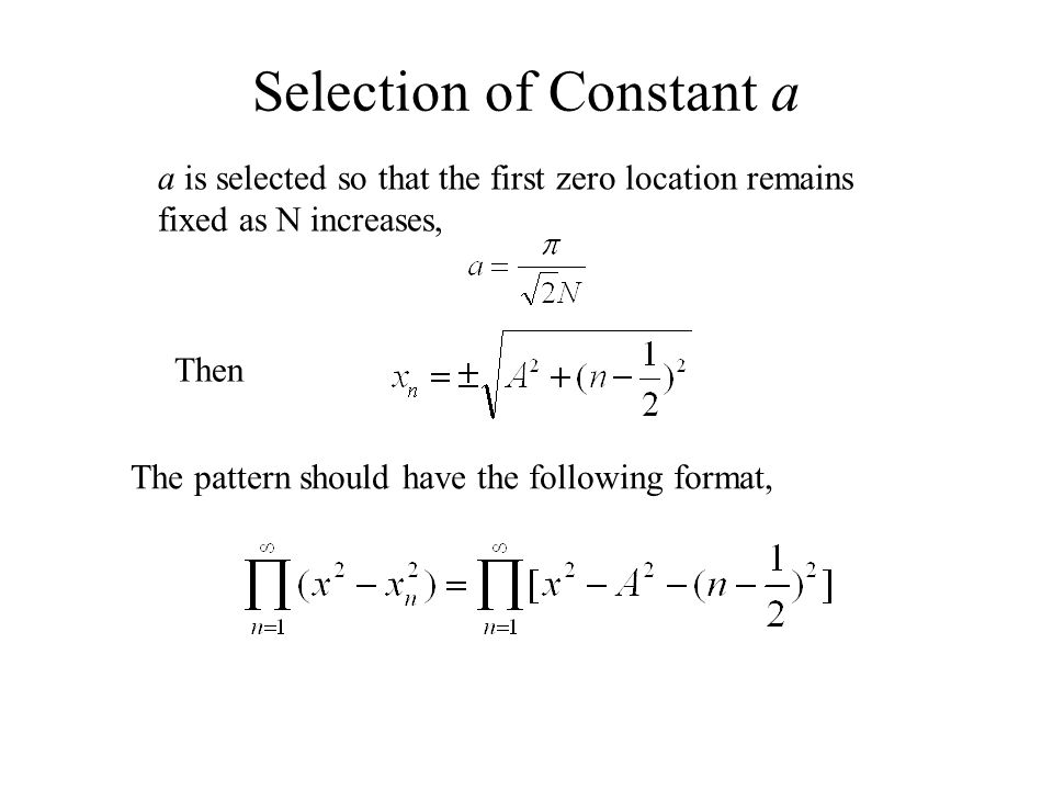 Selection of Constant a