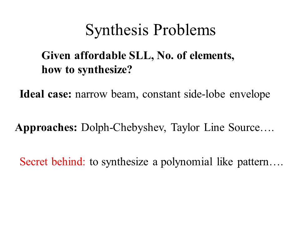Synthesis Problems Given affordable SLL, No. of elements,