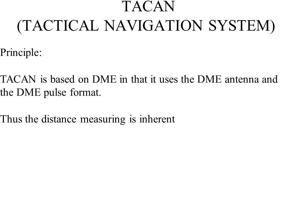 TACAN (TACTICAL NAVIGATION SYSTEM)