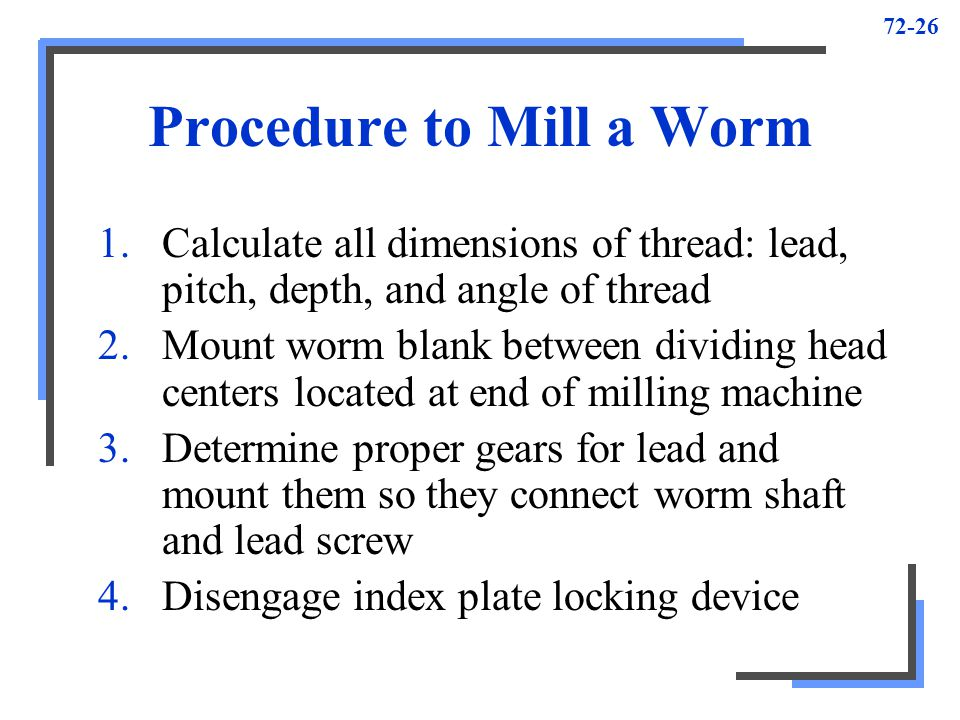 Procedure to Mill a Worm
