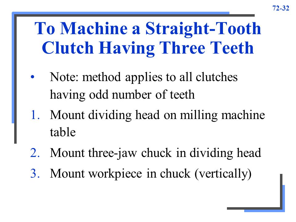 To Machine a Straight-Tooth Clutch Having Three Teeth