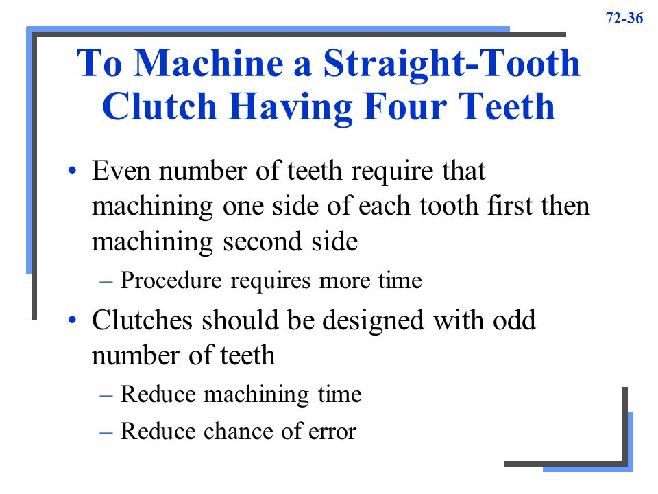 To Machine a Straight-Tooth Clutch Having Four Teeth
