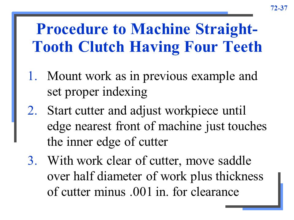 Procedure to Machine Straight-Tooth Clutch Having Four Teeth