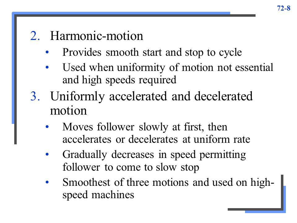 Uniformly accelerated and decelerated motion