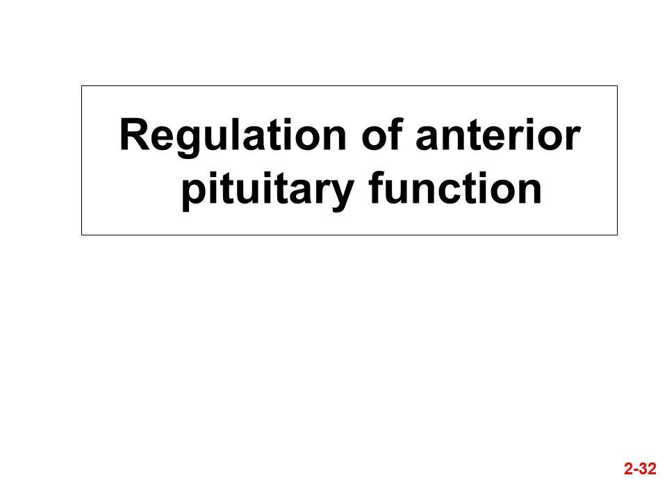 Regulation of anterior pituitary function