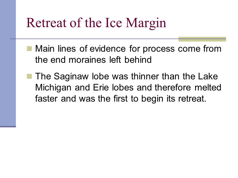 Retreat of the Ice Margin