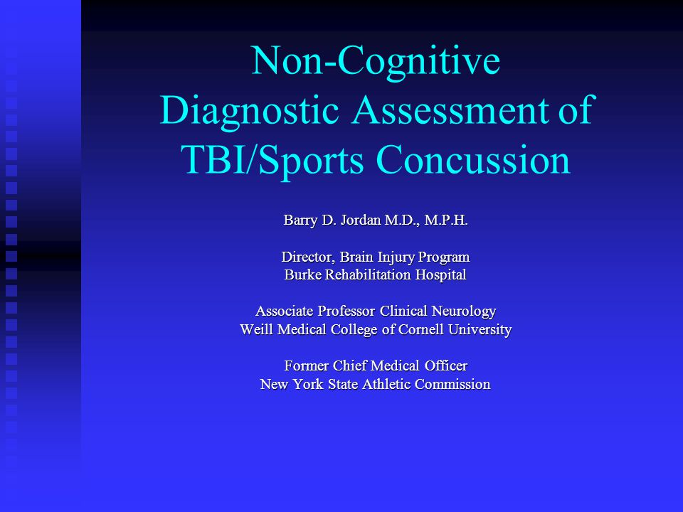 Non-Cognitive Diagnostic Assessment of TBI/Sports Concussion