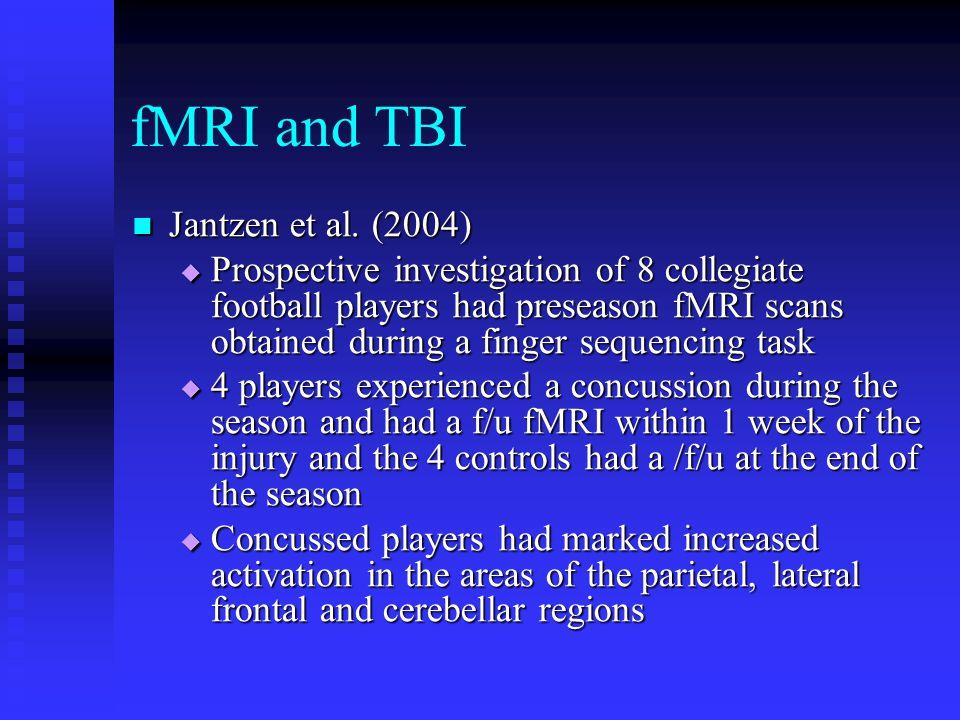 fMRI and TBI Jantzen et al. (2004)