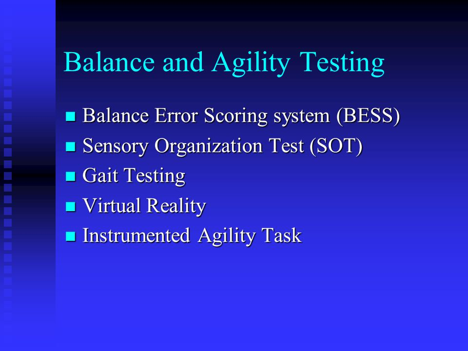 Balance and Agility Testing