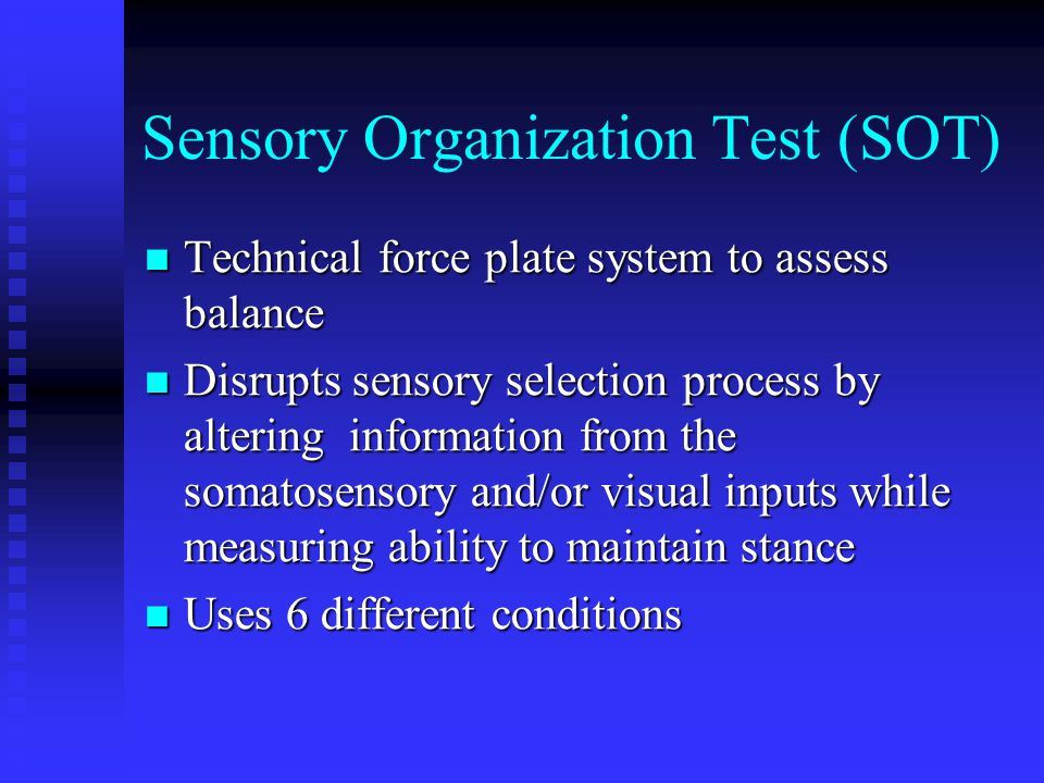 Sensory Organization Test (SOT)