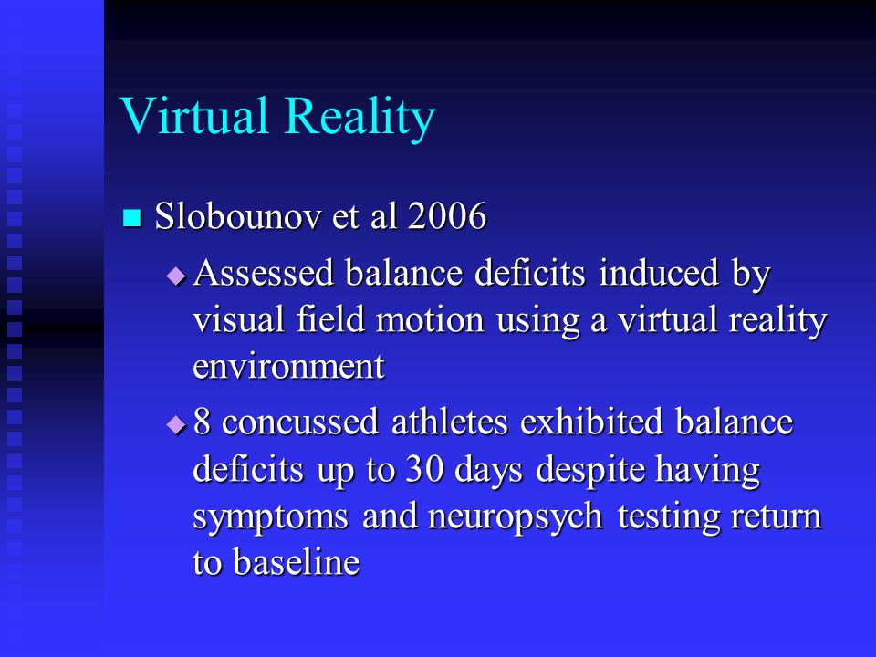 Virtual Reality Slobounov et al 2006