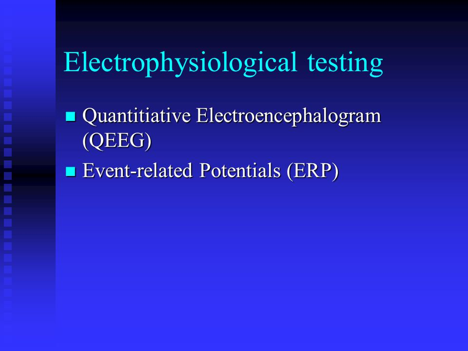 Electrophysiological testing