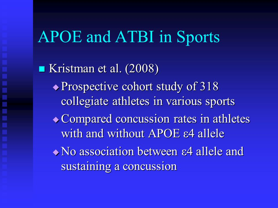 APOE and ATBI in Sports Kristman et al. (2008)
