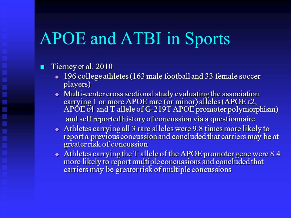 APOE and ATBI in Sports Tierney et al. 2010