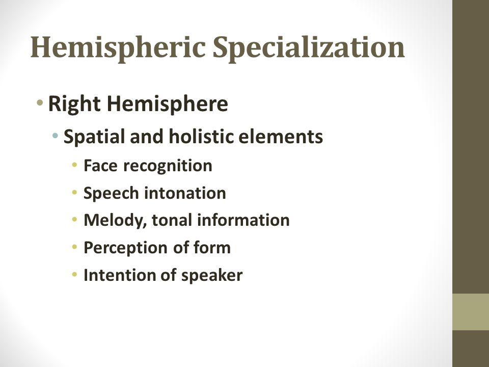 Hemispheric Specialization