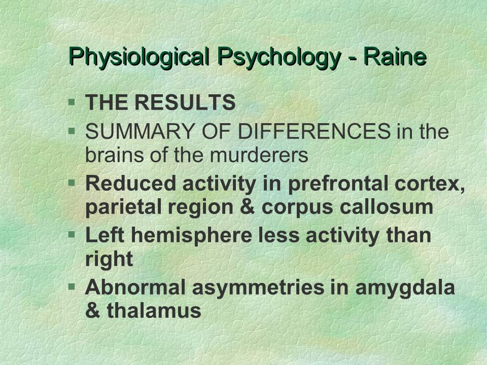 Physiological Psychology - Raine