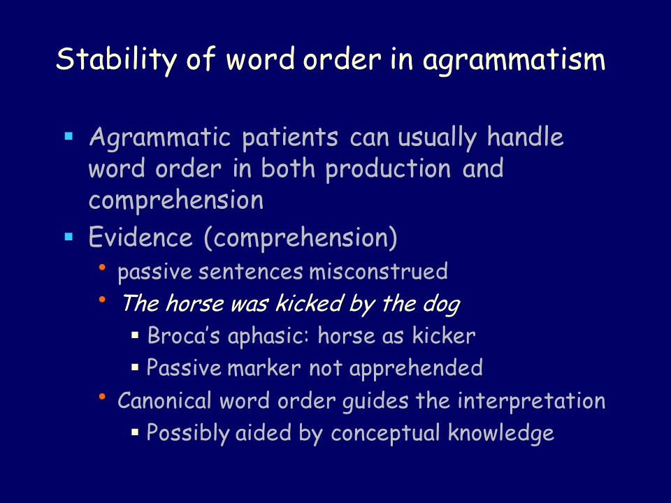 Stability of word order in agrammatism